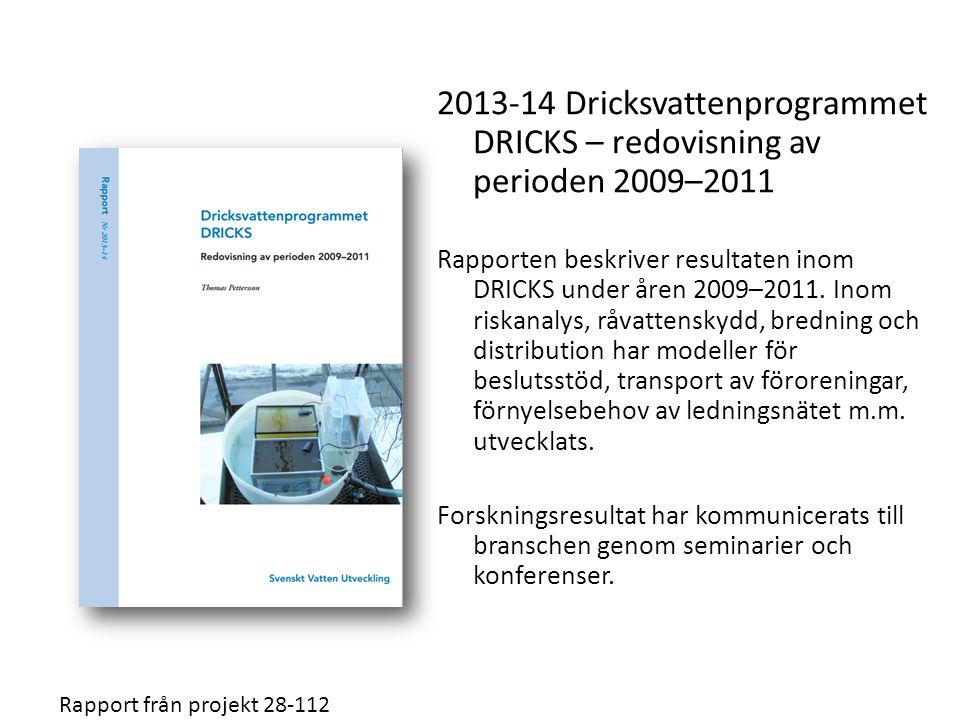 2013-14 Dricksvattenprogrammet DRICKS – redovisning av perioden 2009–2011