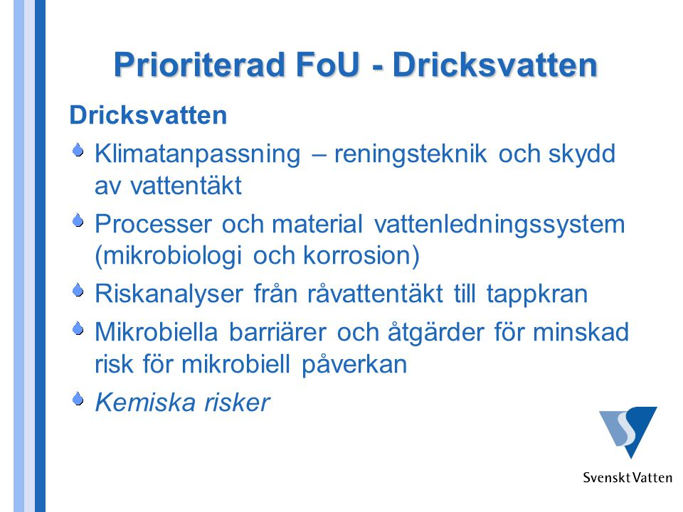Prioriterad FoU - Dricksvatten