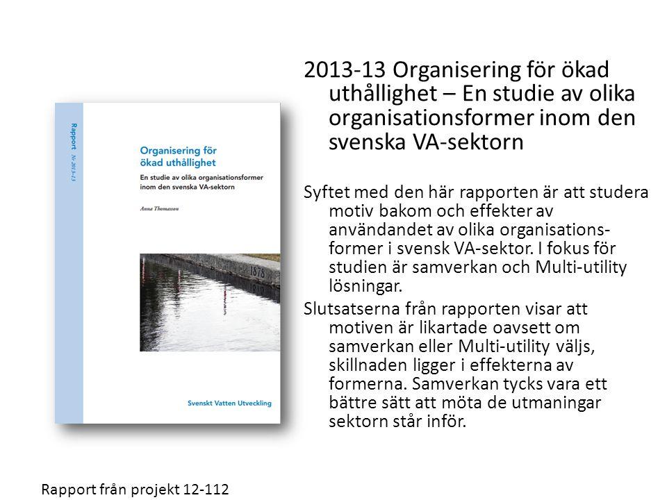 2013-13 Organisering för ökad uthållighet – En studie av olika organisationsformer inom den svenska VA-sektorn