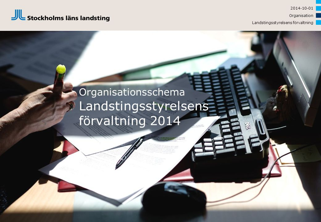 Organisationsschema Landstingsstyrelsens förvaltning 2014