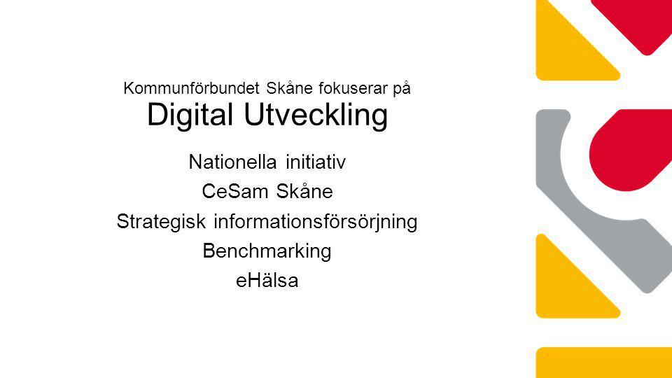 Kommunförbundet Skåne fokuserar på Digital Utveckling