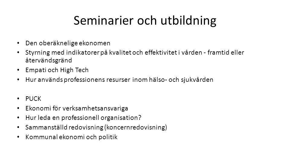 Seminarier och utbildning
