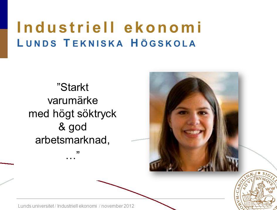 Industriell ekonomi Lunds Tekniska Högskola