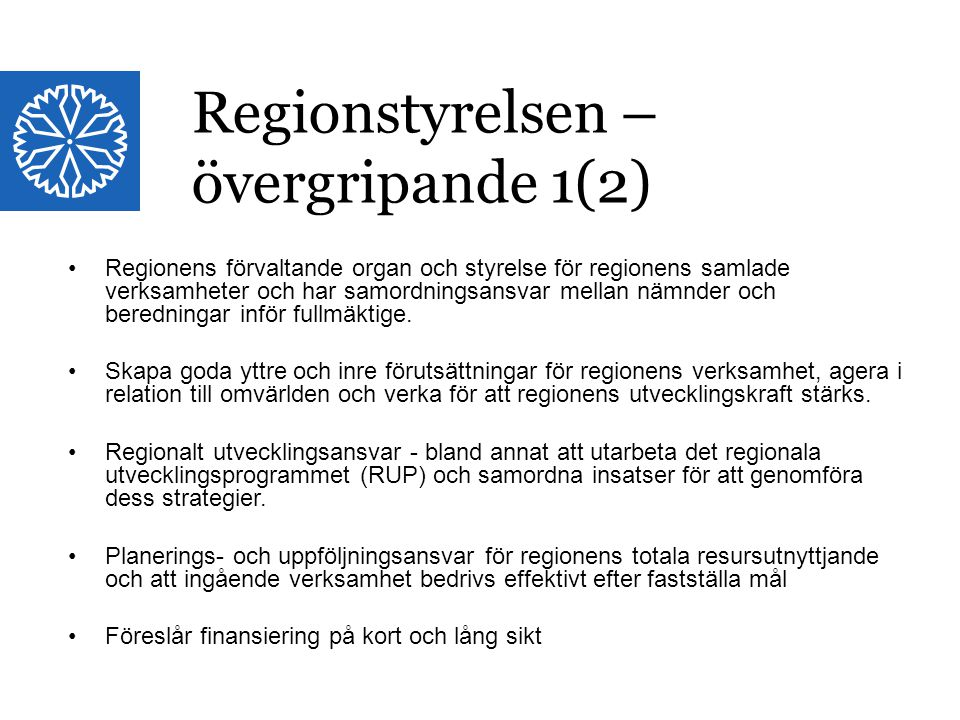 Regionstyrelsen – övergripande 1(2)
