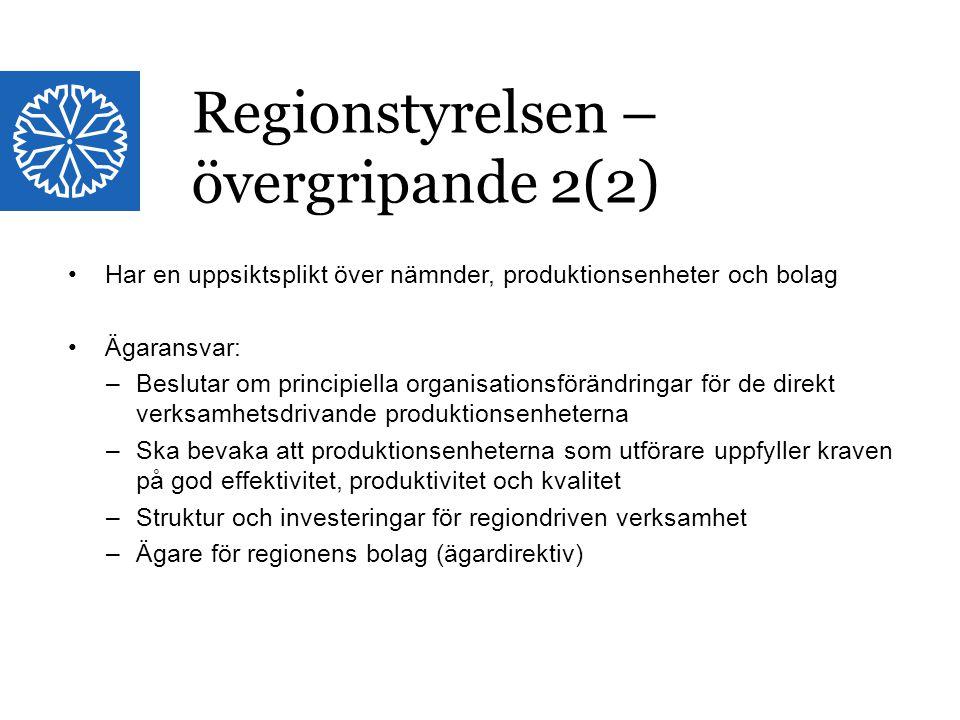 Regionstyrelsen – övergripande 2(2)