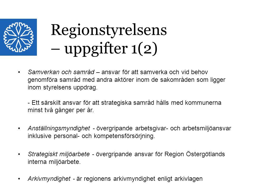 Regionstyrelsens – uppgifter 1(2)