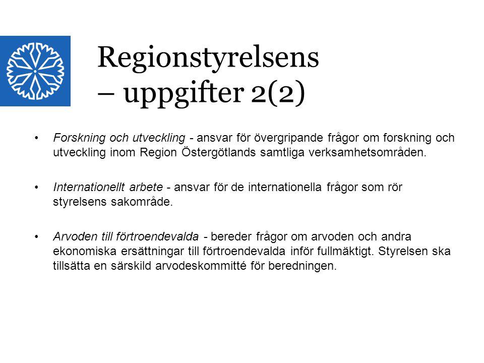 Regionstyrelsens – uppgifter 2(2)