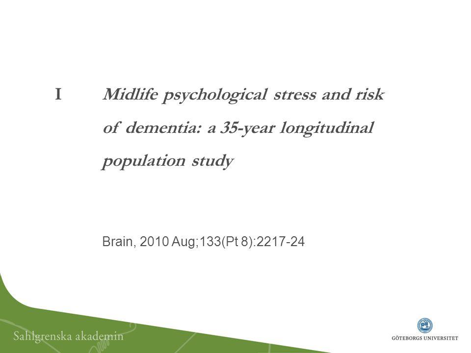 I Midlife psychological stress and risk