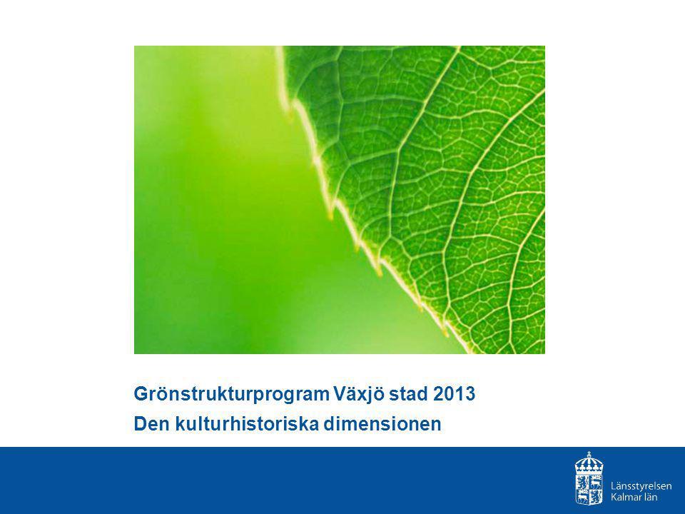 Grönstrukturprogram Växjö stad 2013