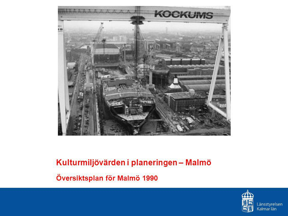 Kulturmiljövärden i planeringen – Malmö