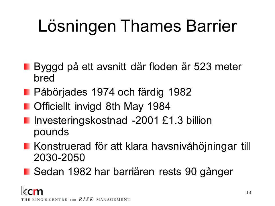 Lösningen Thames Barrier