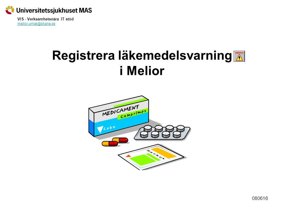 Registrera läkemedelsvarning