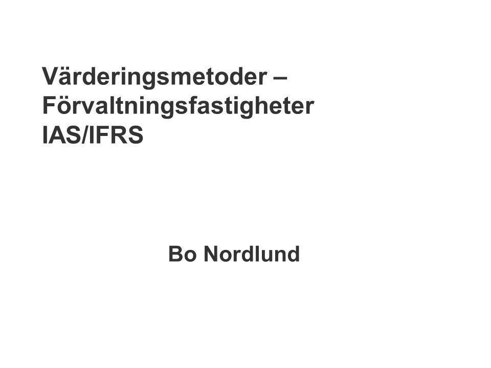 Värderingsmetoder – Förvaltningsfastigheter IAS/IFRS
