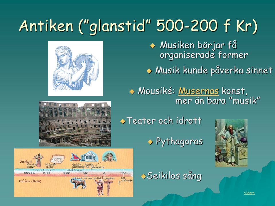 Antiken ( glanstid 500-200 f Kr)