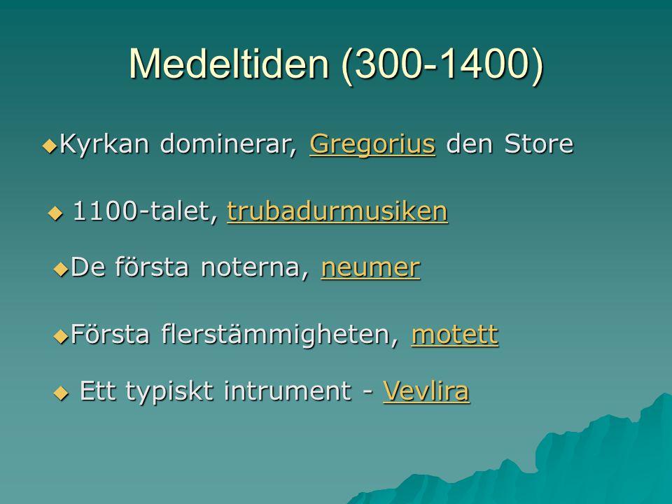 Medeltiden (300-1400) Kyrkan dominerar, Gregorius den Store