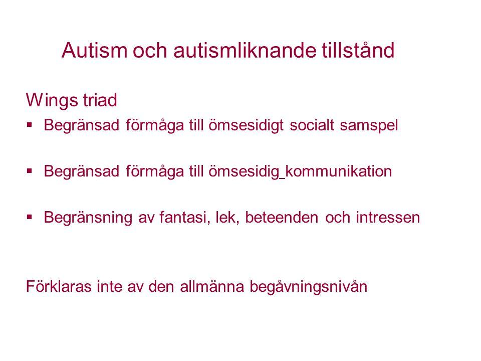 Autism och autismliknande tillstånd