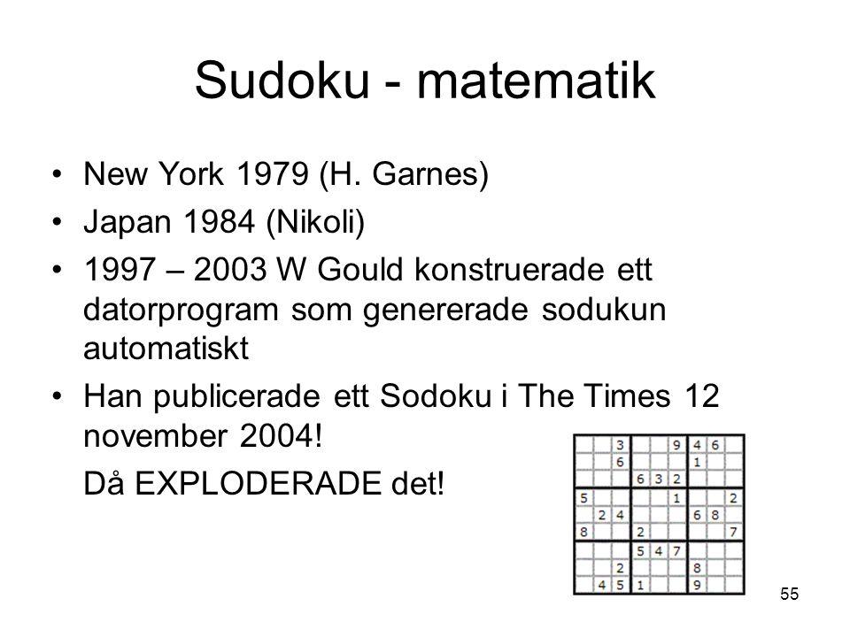 Sudoku - matematik New York 1979 (H. Garnes) Japan 1984 (Nikoli)