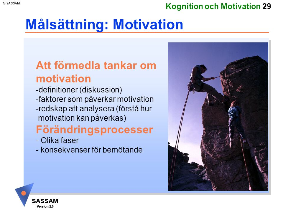 Målsättning: Motivation
