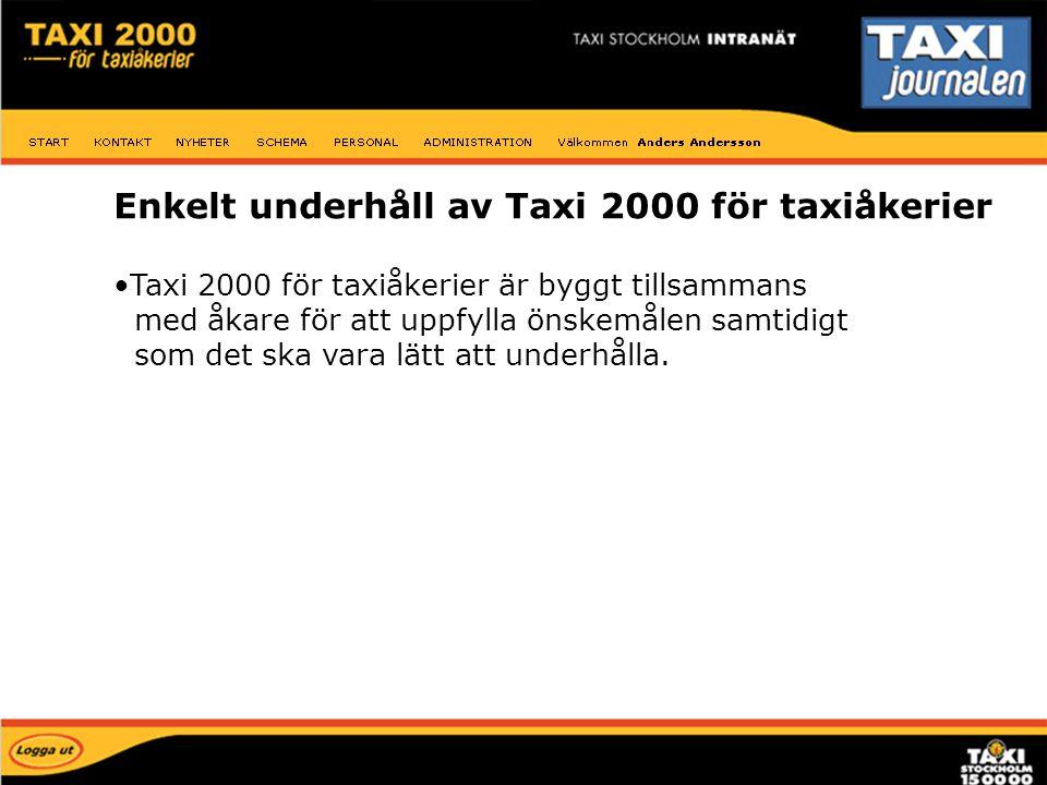 Underhåll Enkelt underhåll av Taxi 2000 för taxiåkerier