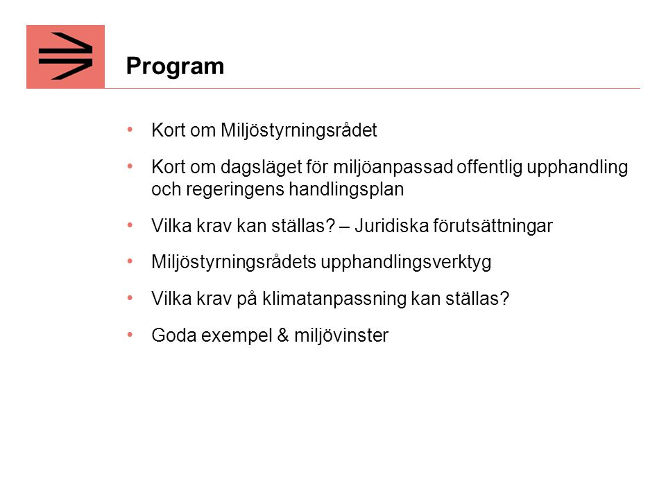 Program Kort om Miljöstyrningsrådet