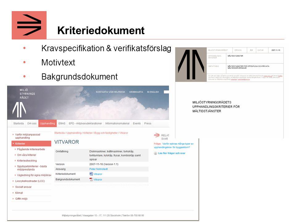 Kriteriedokument Kravspecifikation & verifikatsförslag Motivtext