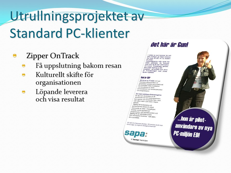 Utrullningsprojektet av Standard PC-klienter