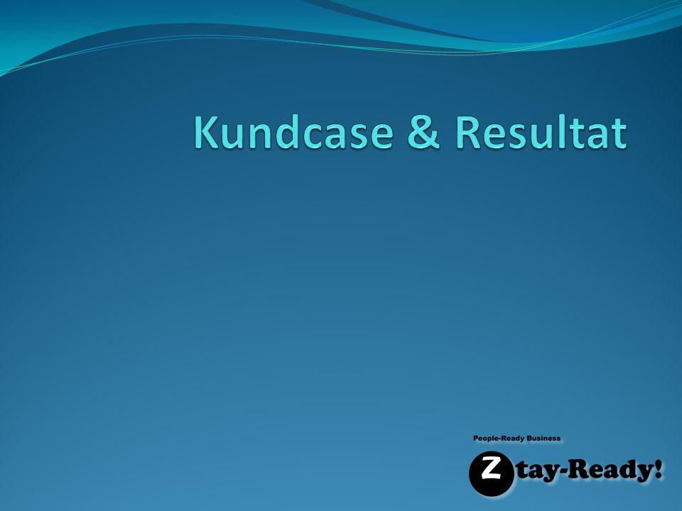 Kundcase & Resultat