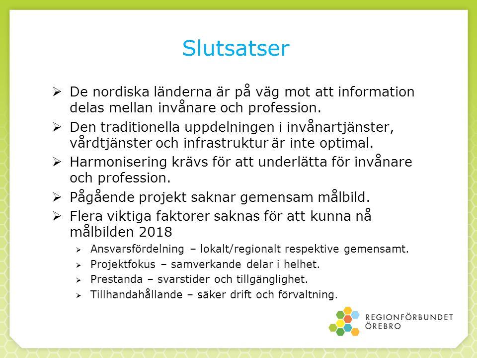 Slutsatser De nordiska länderna är på väg mot att information delas mellan invånare och profession.