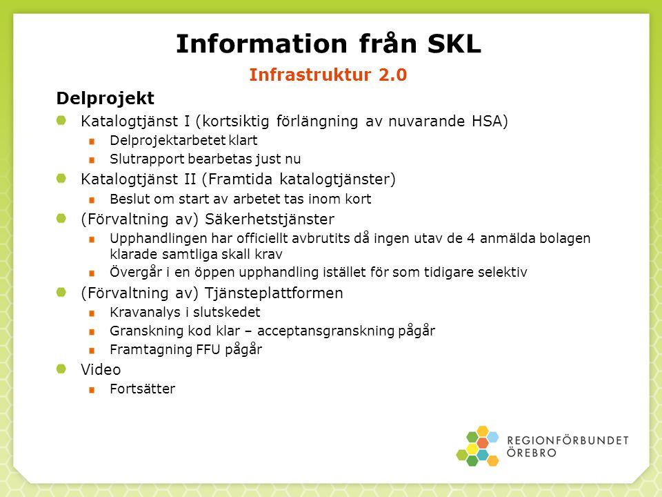 Information från SKL Infrastruktur 2.0 Delprojekt