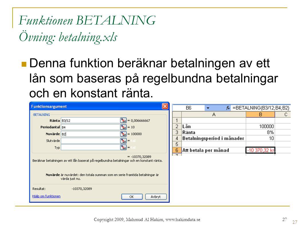 Funktionen BETALNING Övning: betalning.xls