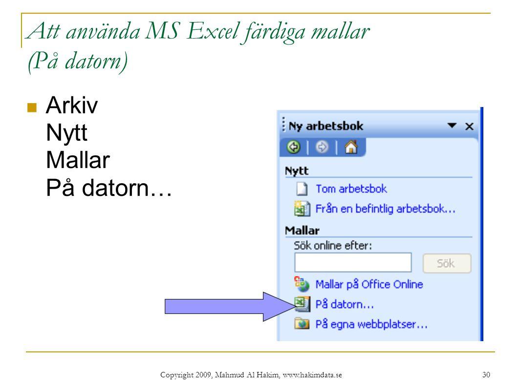 Att använda MS Excel färdiga mallar (På datorn)