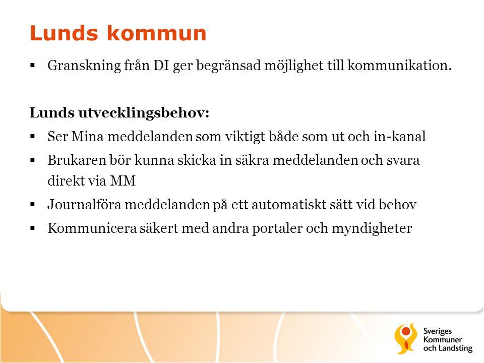 Lunds kommun Granskning från DI ger begränsad möjlighet till kommunikation. Lunds utvecklingsbehov: