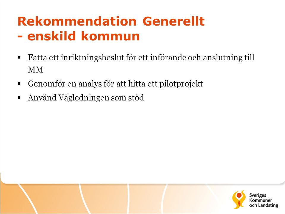 Rekommendation Generellt - enskild kommun