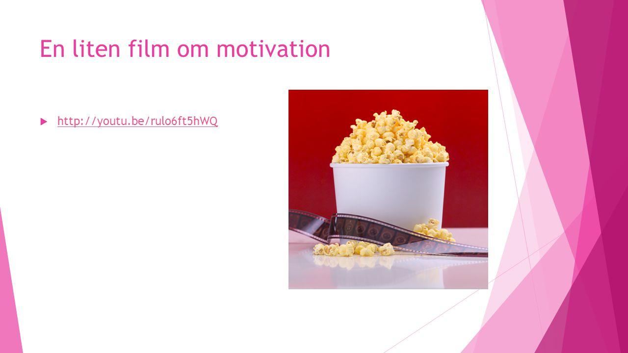 En liten film om motivation