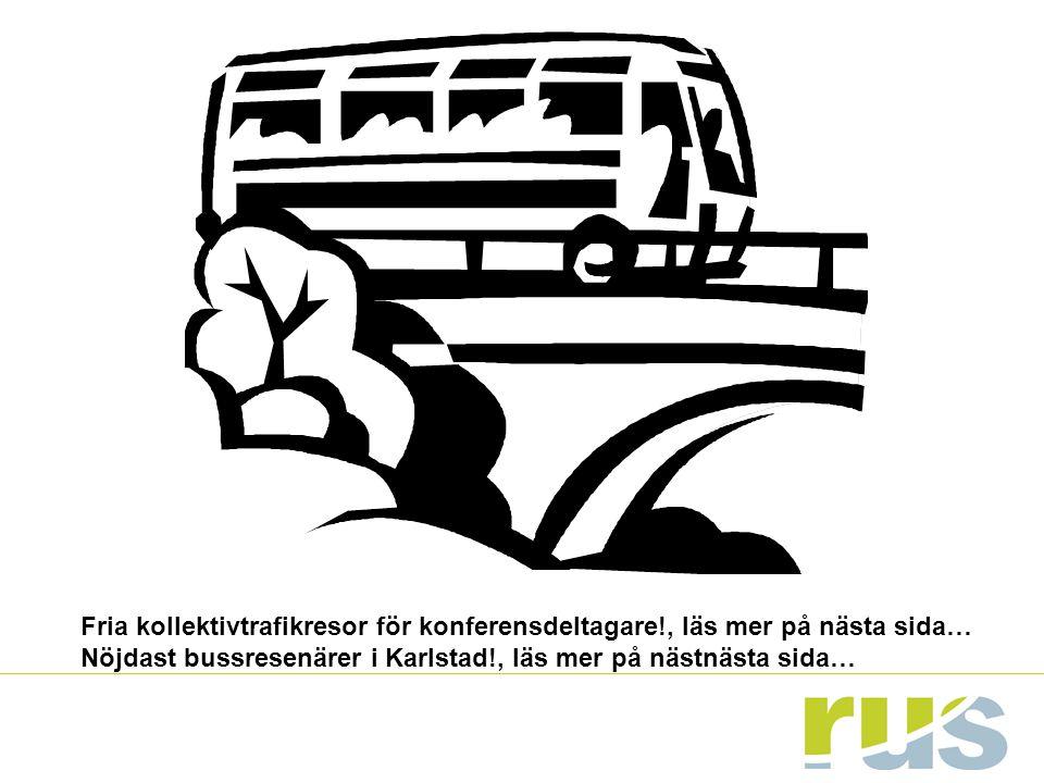 Nöjdast bussresenärer i Karlstad!, läs mer på nästnästa sida…