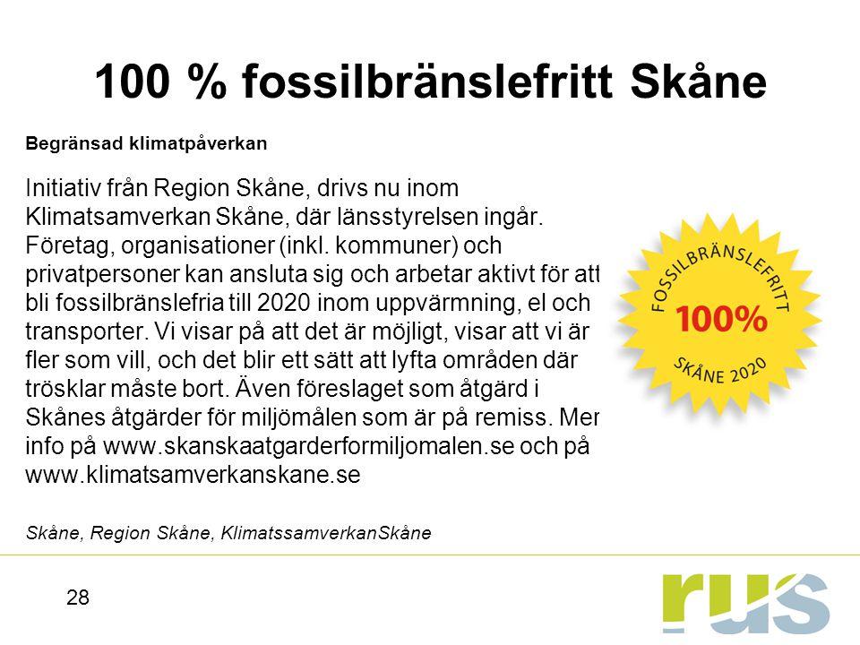 100 % fossilbränslefritt Skåne