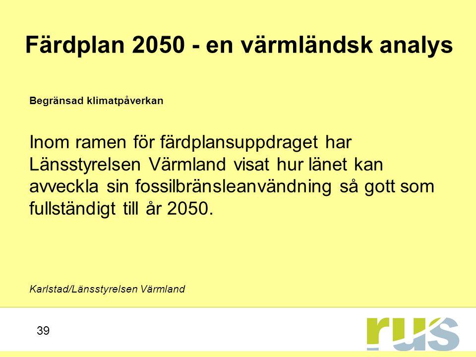 Färdplan 2050 - en värmländsk analys