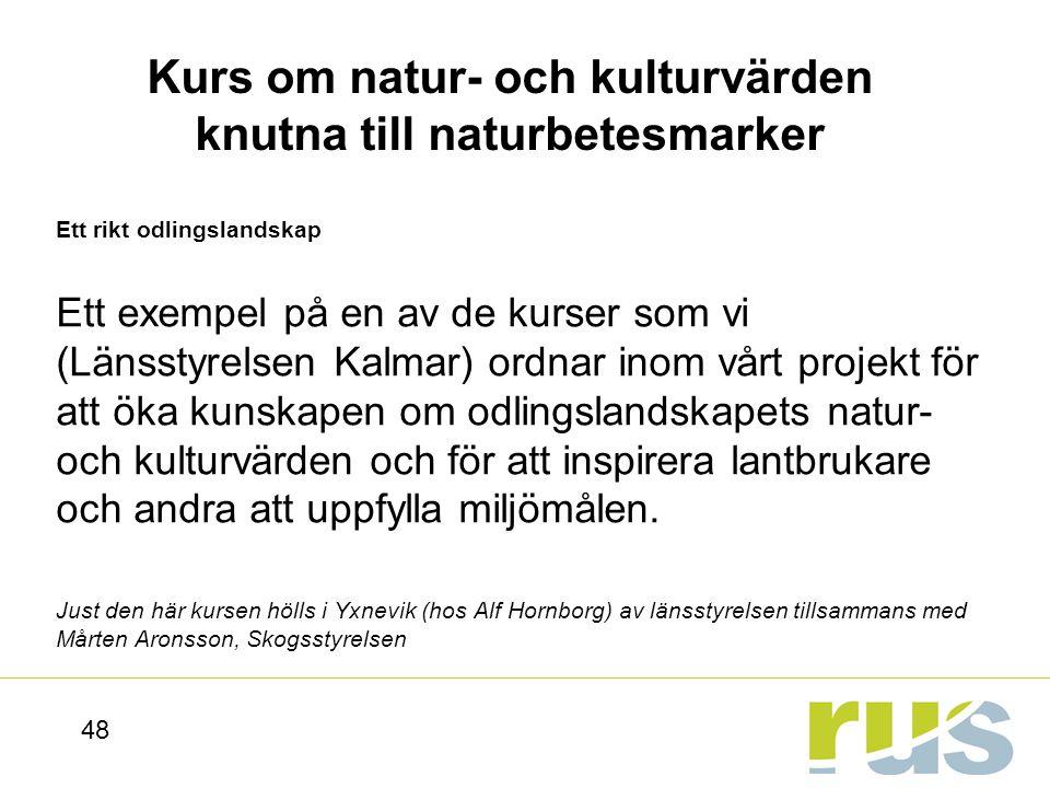 Kurs om natur- och kulturvärden knutna till naturbetesmarker