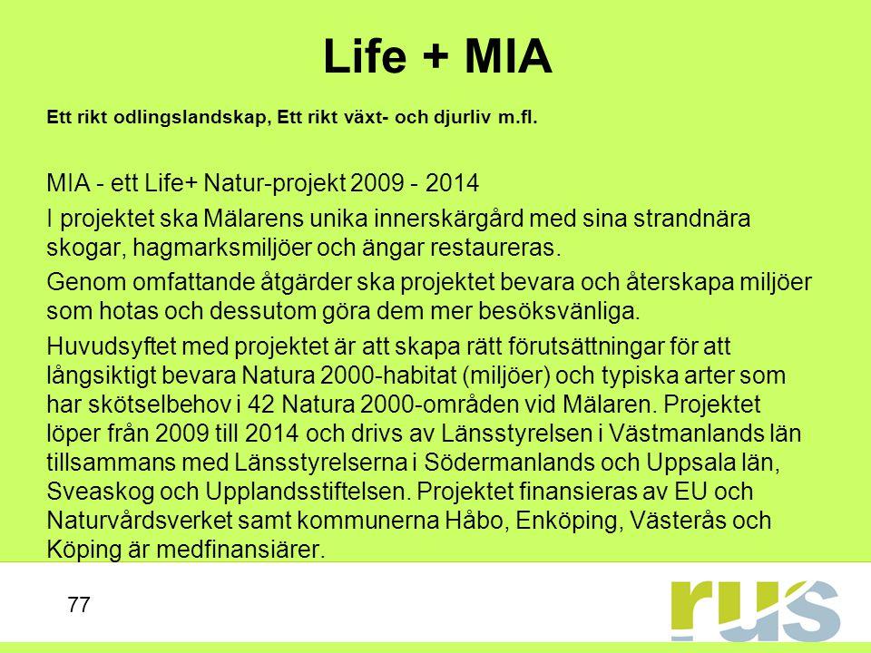 Life + MIA MIA - ett Life+ Natur-projekt 2009 - 2014