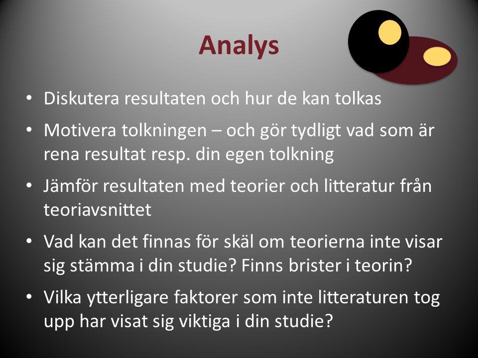 Analys Diskutera resultaten och hur de kan tolkas