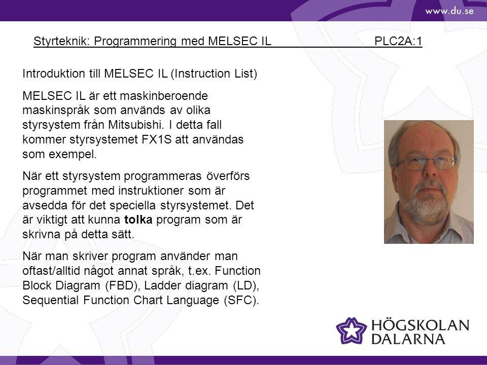 Styrteknik: Programmering med MELSEC IL PLC2A:1