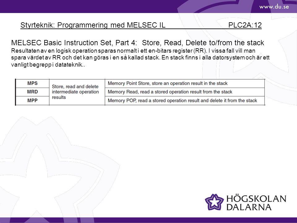 Styrteknik: Programmering med MELSEC IL PLC2A:12