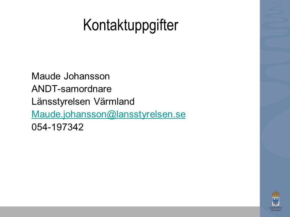 Kontaktuppgifter Maude Johansson ANDT-samordnare