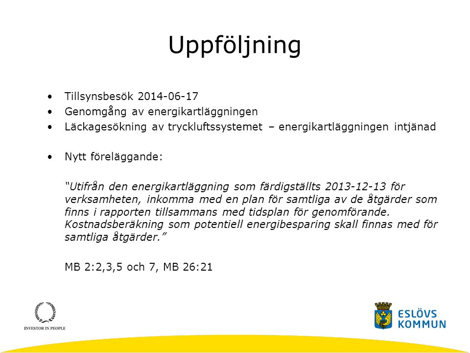 Uppföljning Tillsynsbesök 2014-06-17 Genomgång av energikartläggningen