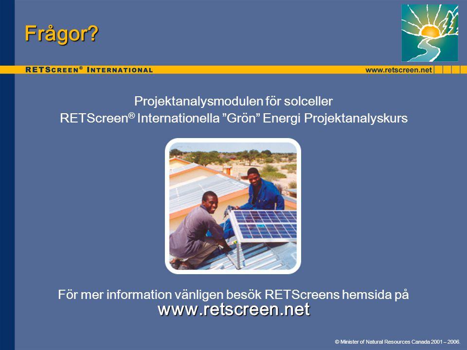 Frågor www.retscreen.net Projektanalysmodulen för solceller