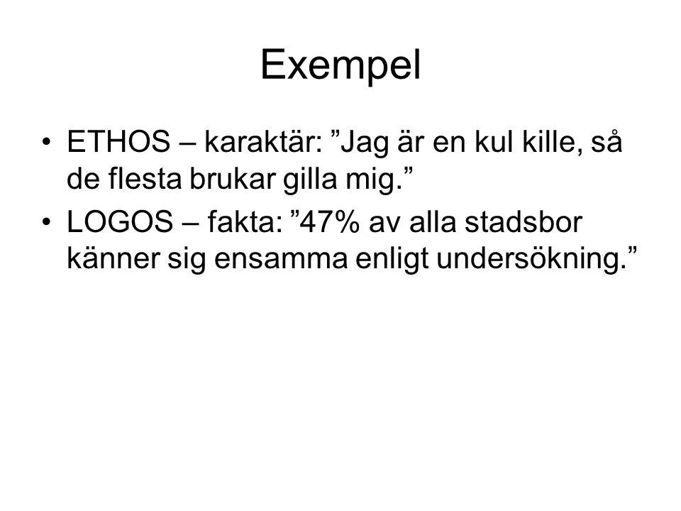 Exempel ETHOS – karaktär: Jag är en kul kille, så de flesta brukar gilla mig.