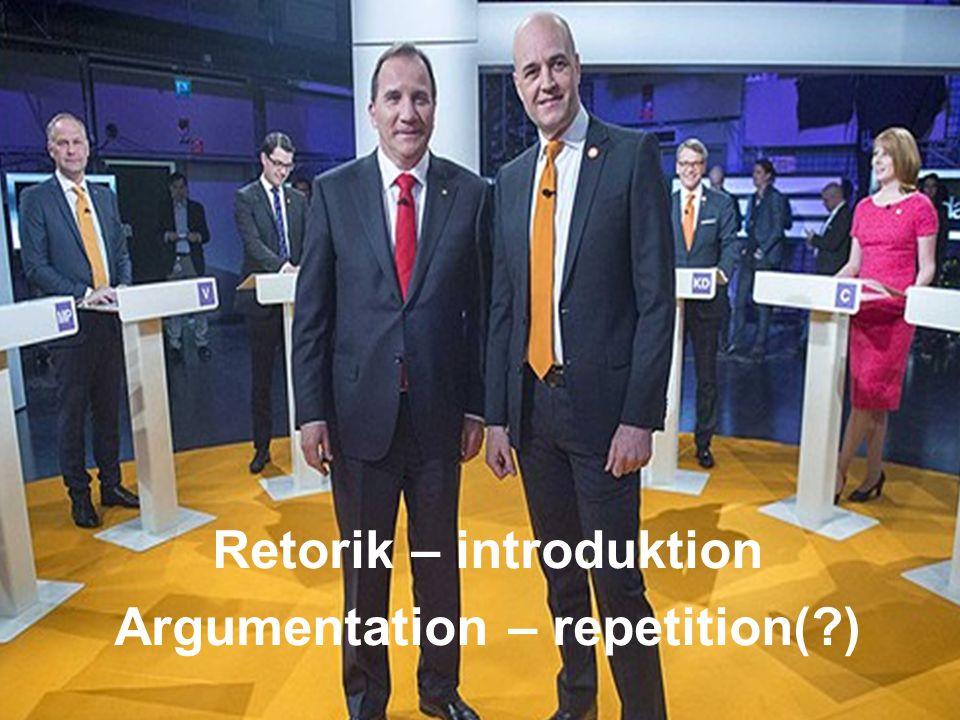 Retorik – introduktion Argumentation – repetition( )