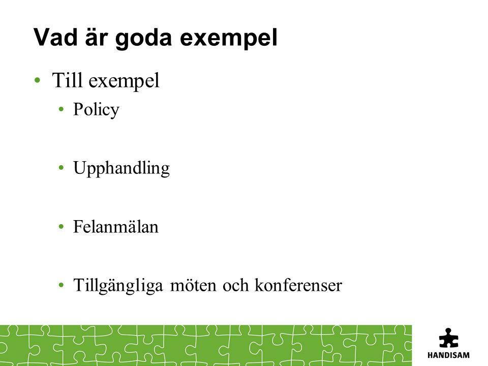 Vad är goda exempel Till exempel Policy Upphandling Felanmälan