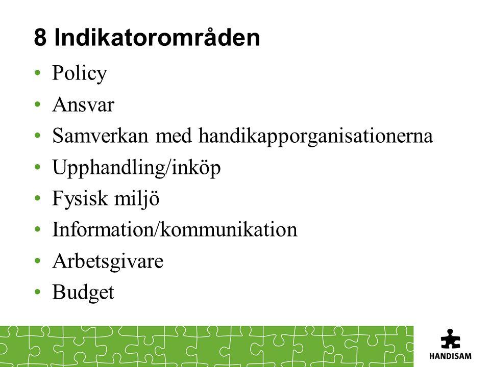 8 Indikatorområden Policy Ansvar