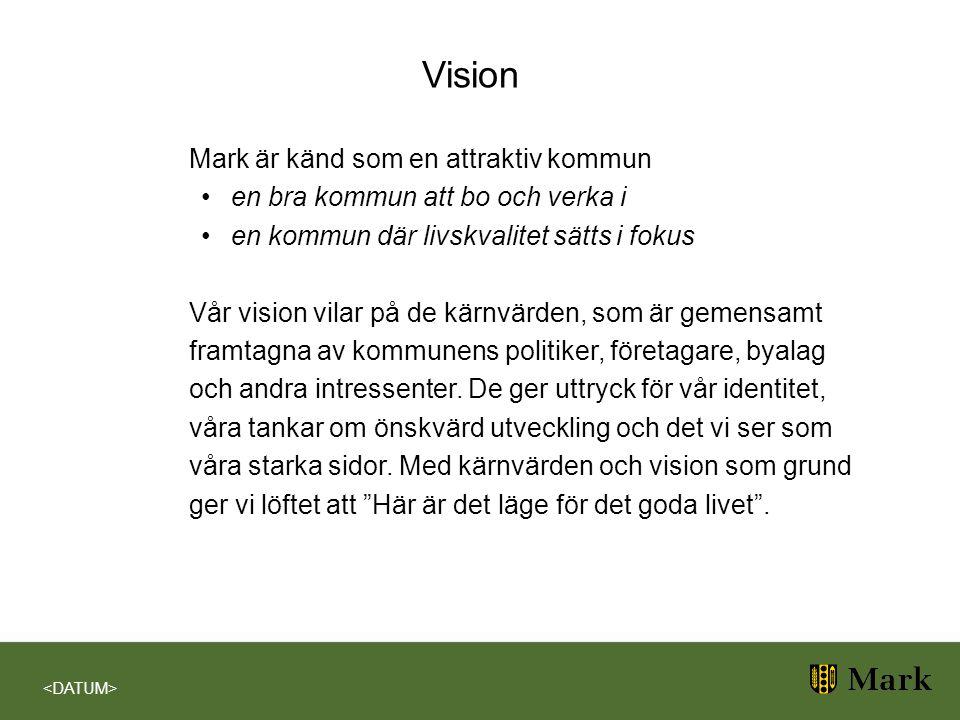 Vision Mark är känd som en attraktiv kommun